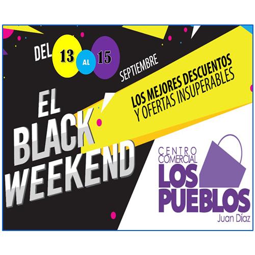 Black Weekend Los Pueblos
