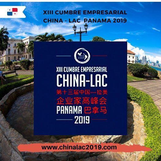 XIII Cumbre Empresarial CHINA LAC Panama 2019 @ Centro de Convenciones Atlapa