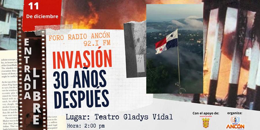 Foro Radio Ancón: Invasión, 30 Años Después @ Teatro Municipal Gladys Vidal