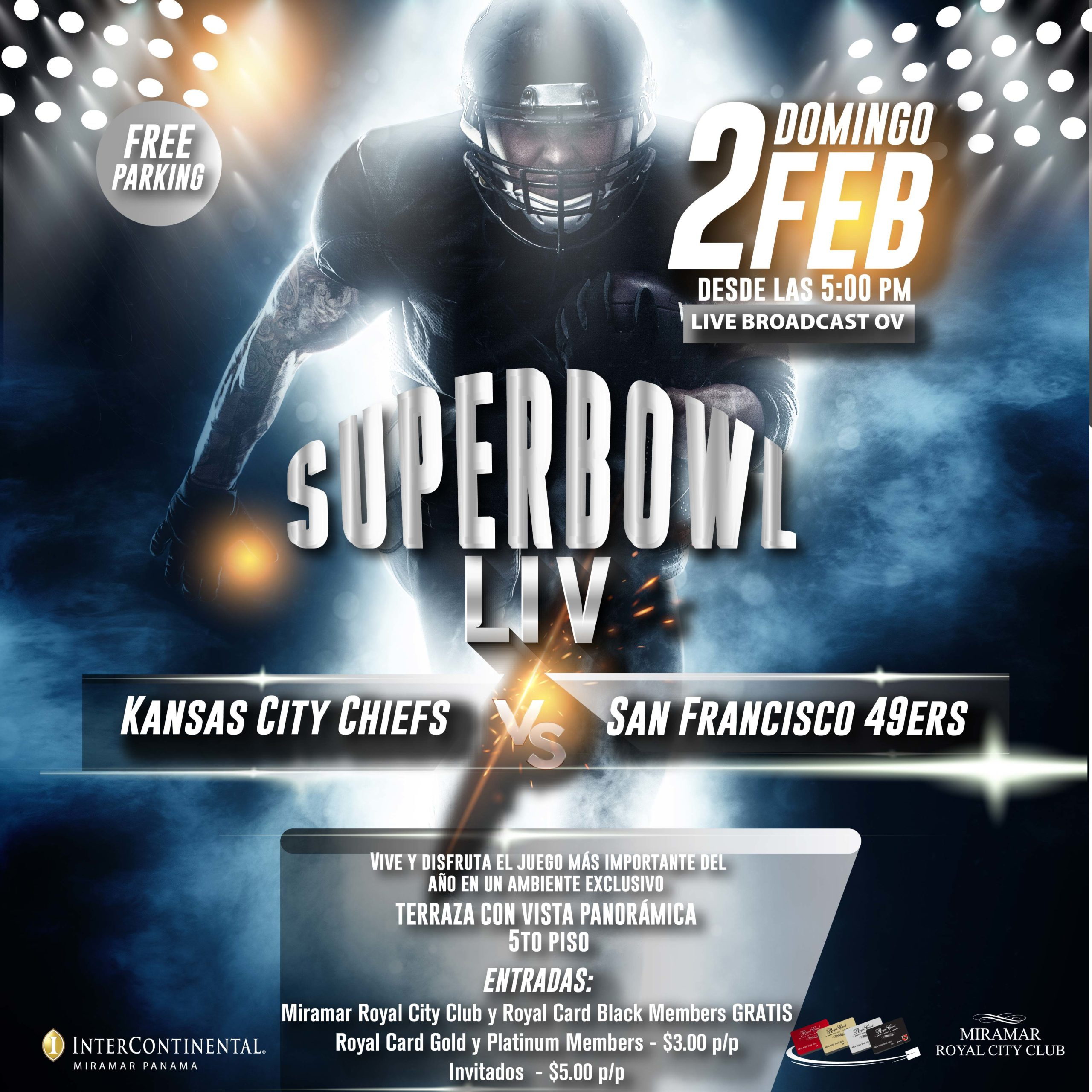Super Bowl @ Intercontinental, Miramar Panama