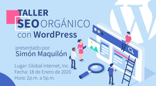 Taller SEO Orgánico con WordPress @ Global Internt Corp, PH Villa Caceres Plaza