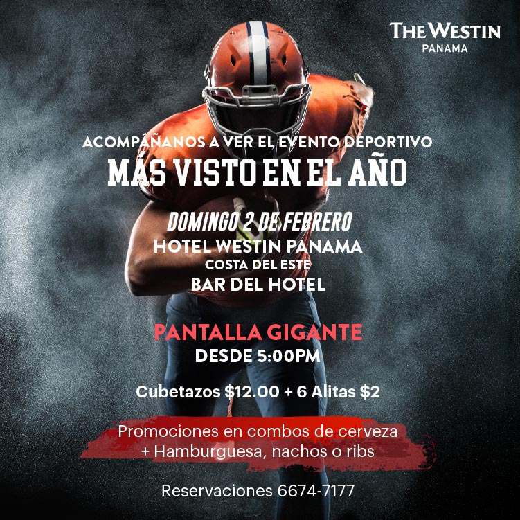 Super Bowl @ The Westin, Costa del Este