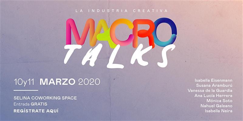 Macro Talks - Emprendimiento, Creatividad, y Motivación @ Selina Casco Viejo